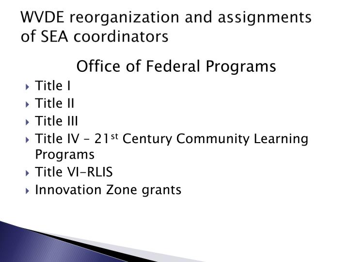 Wvde reorganization and assignments of sea coordinators