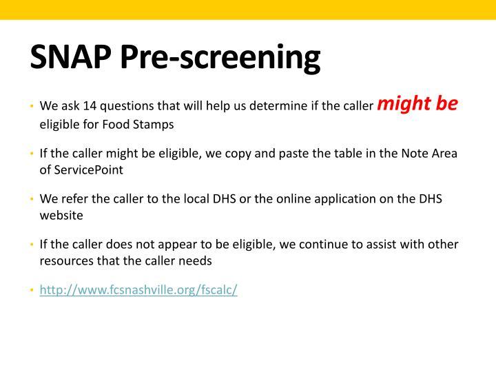 SNAP Pre-screening