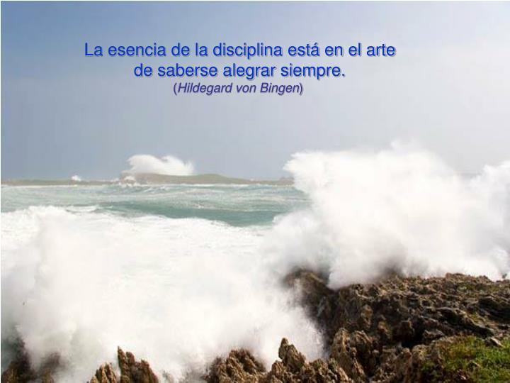 La esencia de la disciplina está en el arte