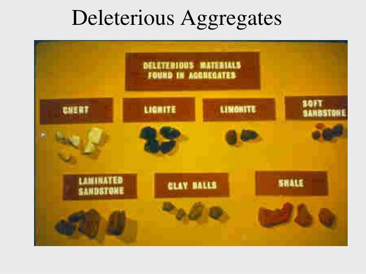 Deleterious Aggregates