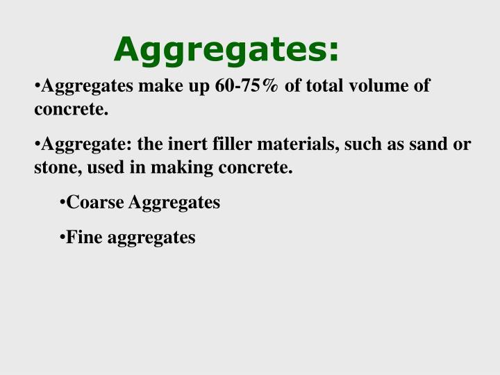 Aggregates: