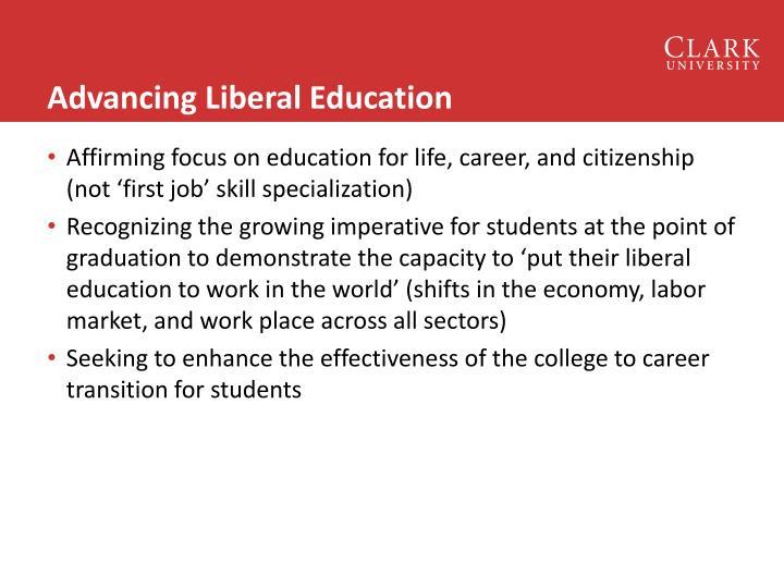 Advancing Liberal Education