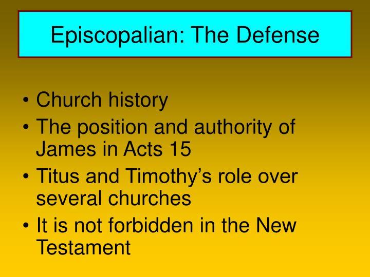 Episcopalian: The Defense