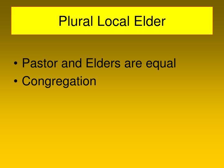 Plural Local Elder