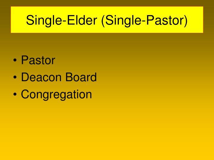 Single-Elder (Single-Pastor)