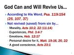 god can and will revive us