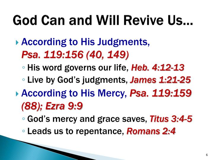 God Can and Will Revive Us…