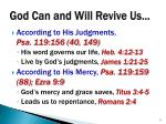 god can and will revive us1