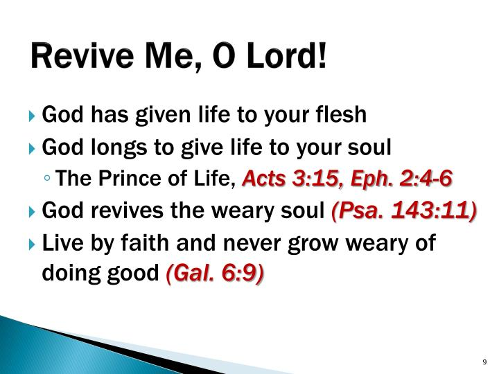Revive Me, O Lord!