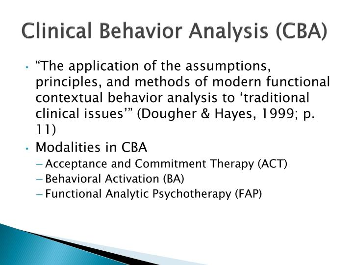 Clinical Behavior Analysis (CBA)