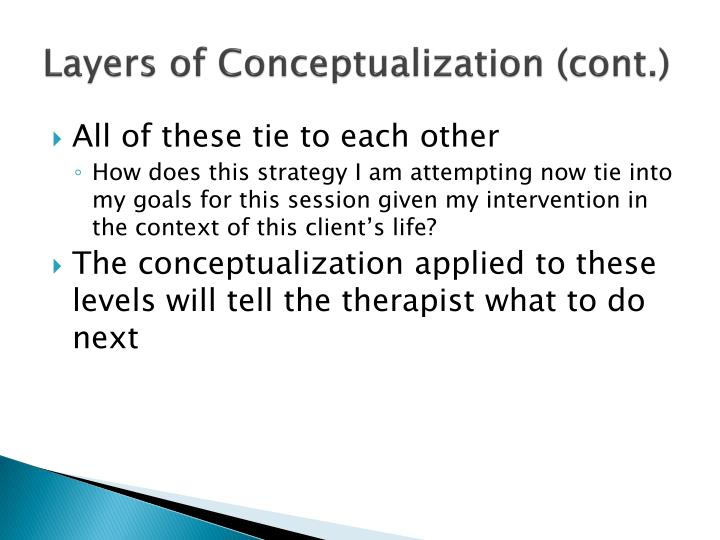 Layers of Conceptualization (cont.)