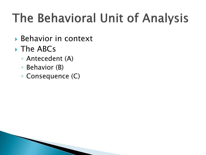 The Behavioral Unit of Analysis