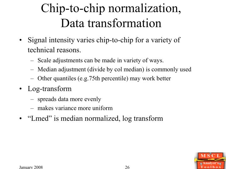 Chip-to-chip normalization,