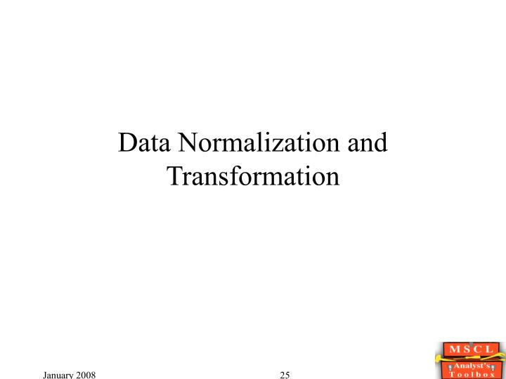 Data Normalization and Transformation