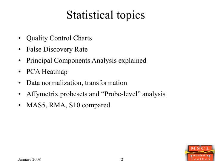 Statistical topics