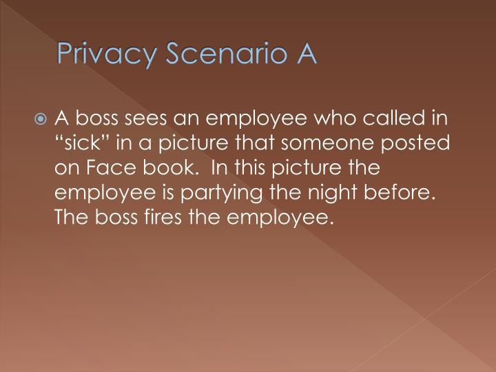 Privacy Scenario A