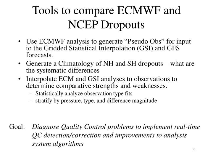 Tools to compare ECMWF and NCEP Dropouts