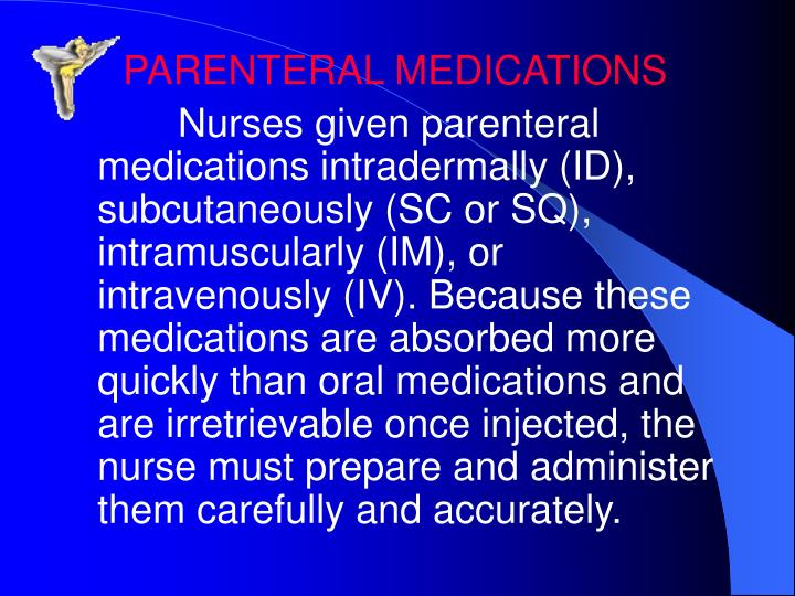 PARENTERAL MEDICATIONS