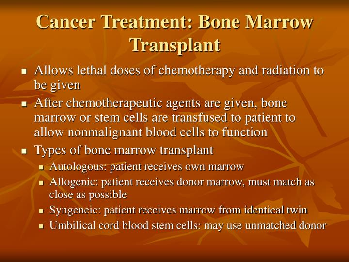 Cancer Treatment: Bone Marrow Transplant