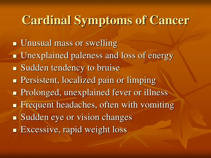 Cardinal Symptoms of Cancer