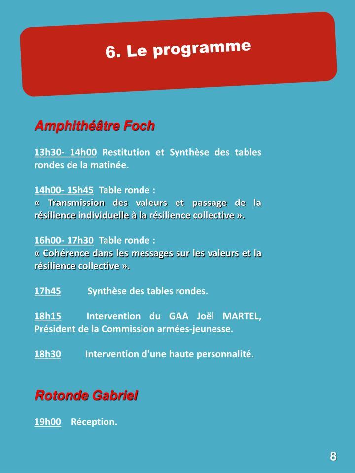 6. Le programme