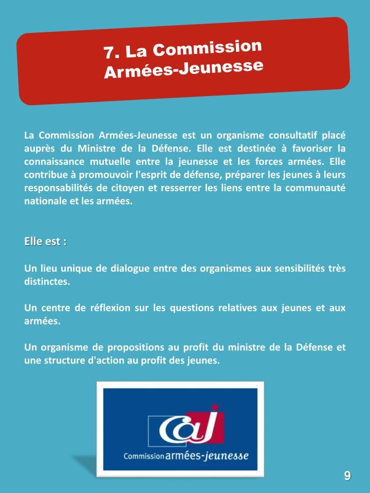 7. La Commission