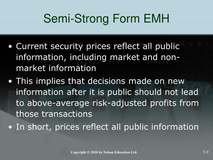 Semi-Strong Form EMH