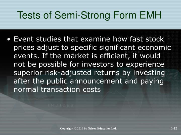 Tests of Semi-Strong Form EMH