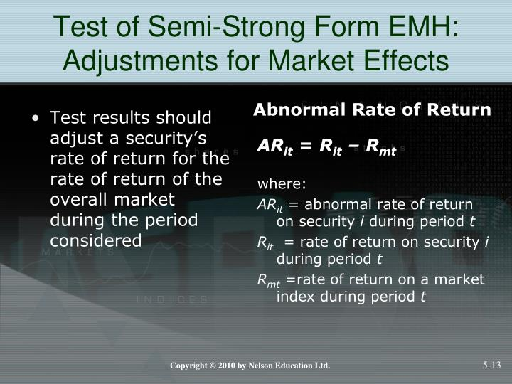 Test of Semi-Strong Form EMH: