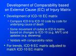 development of comparability based on external cause ec of injury matrix