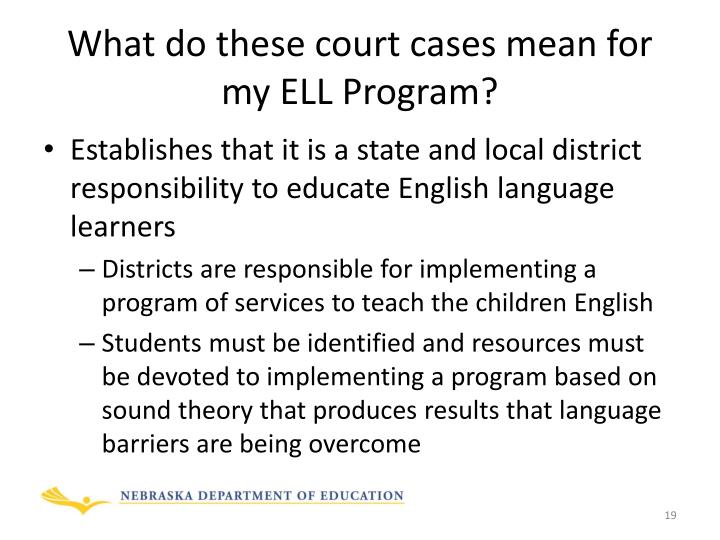 What do these court cases mean for my ELL Program?