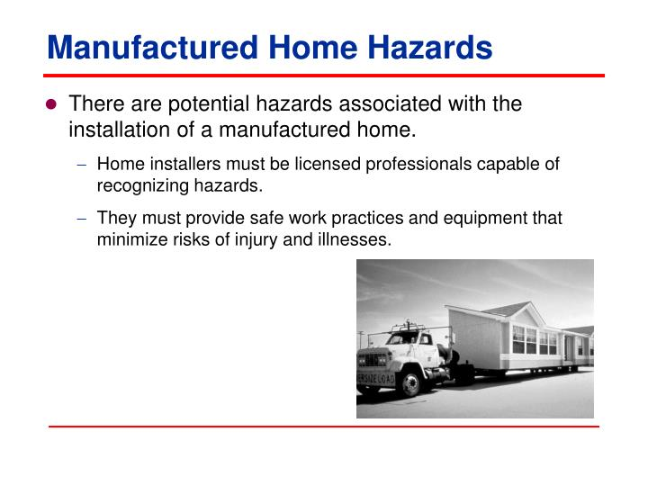 Manufactured Home Hazards
