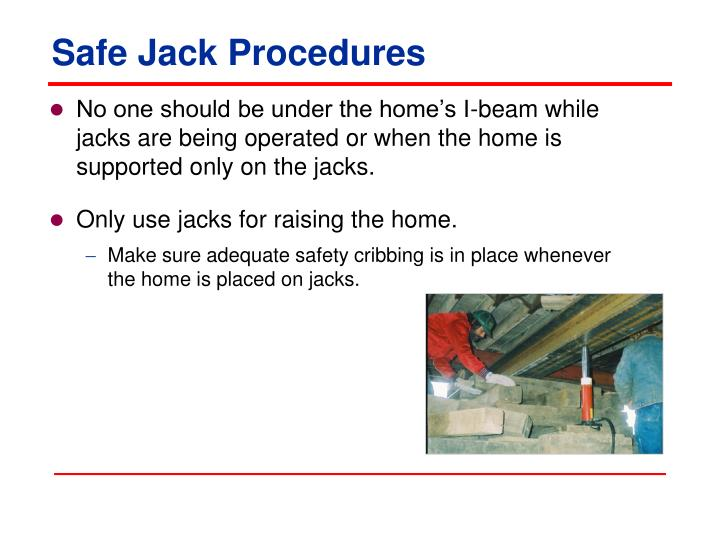 Safe Jack Procedures
