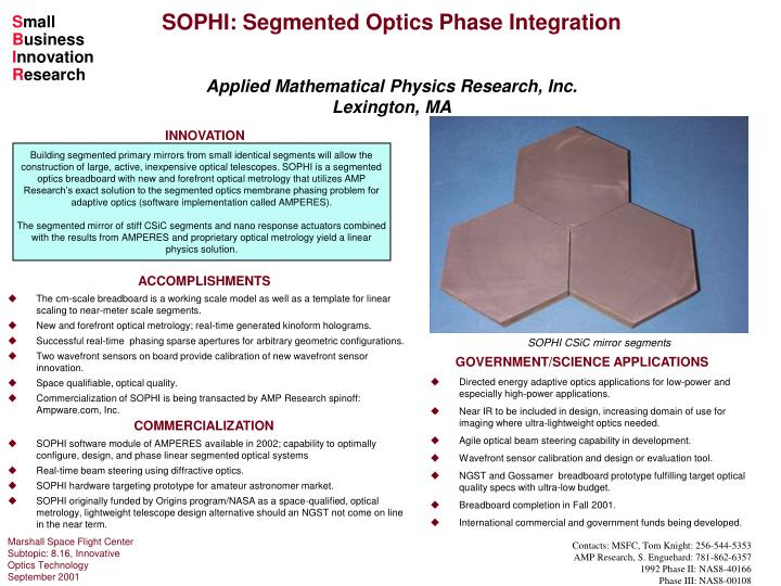 SOPHI: Segmented Optics Phase Integration