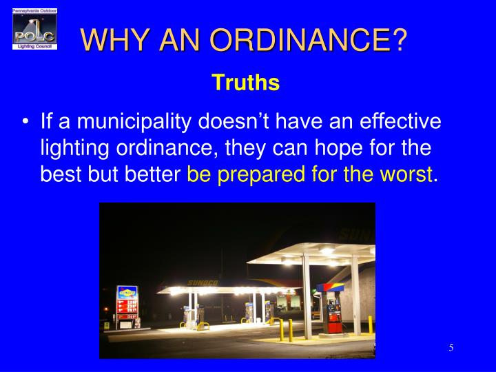 WHY AN ORDINANCE