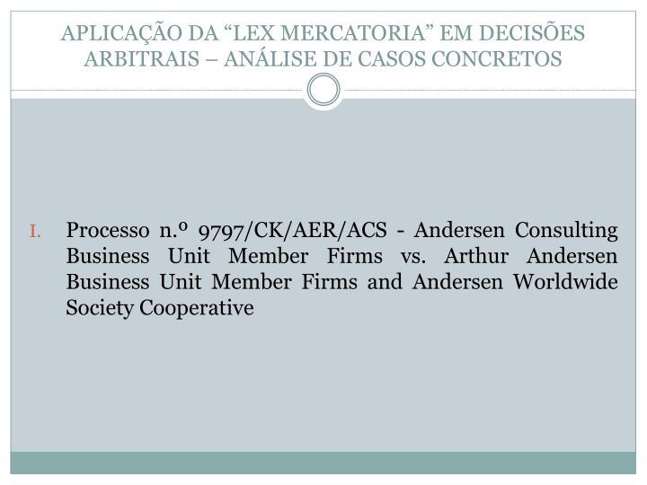 """APLICAÇÃO DA """"LEX MERCATORIA"""" EM DECISÕES ARBITRAIS – ANÁLISE DE CASOS CONCRETOS"""