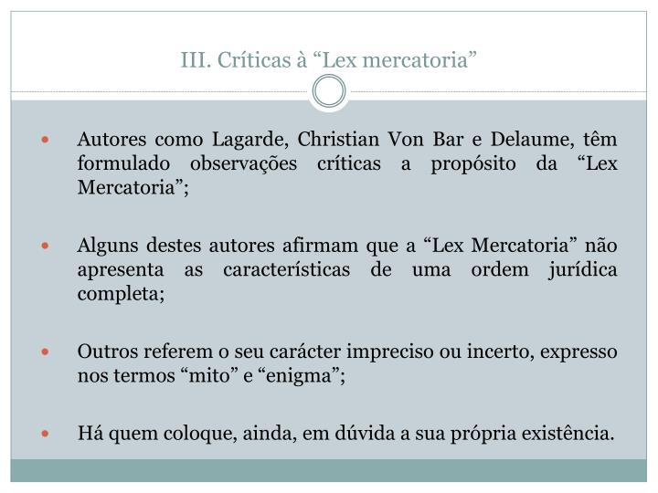 "Críticas à ""Lex mercatoria"""