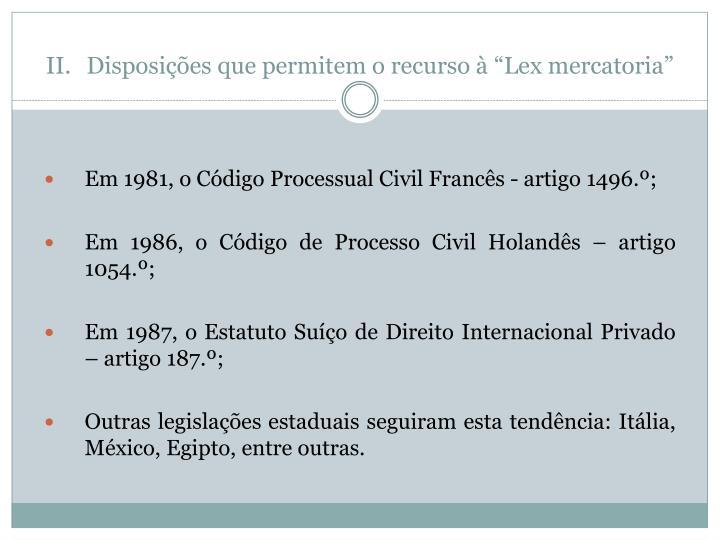 """Disposições que permitem o recurso à """"Lex mercatoria"""""""