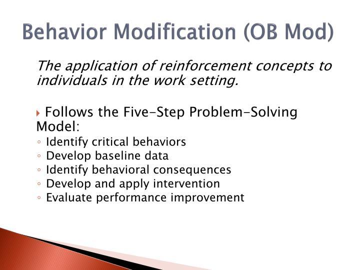 Behavior Modification (OB Mod)