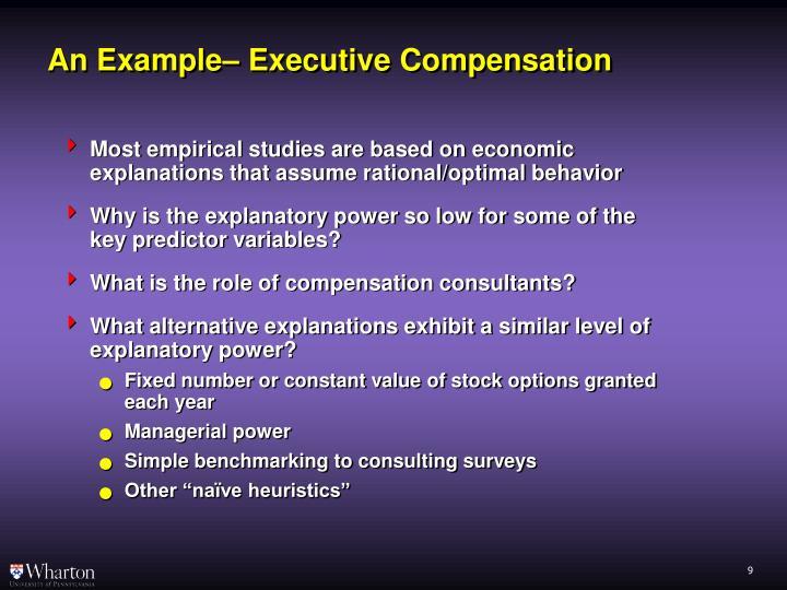 An Example– Executive Compensation