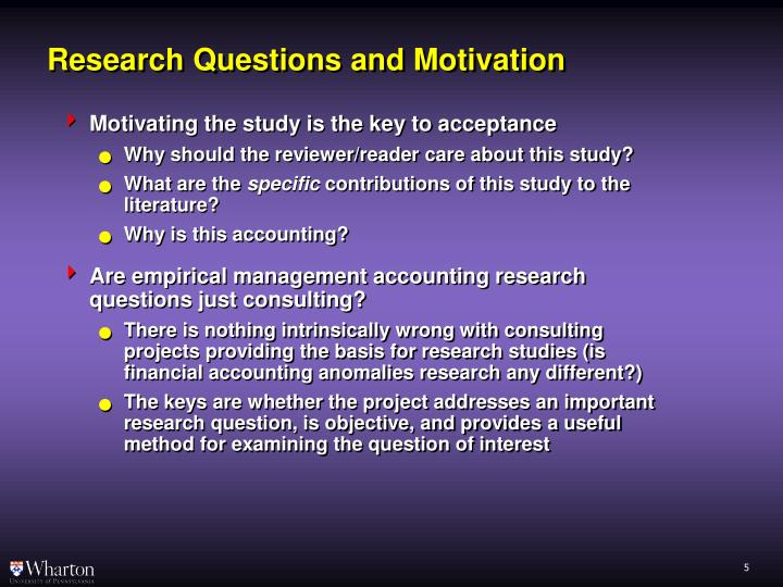 Research Questions and Motivation