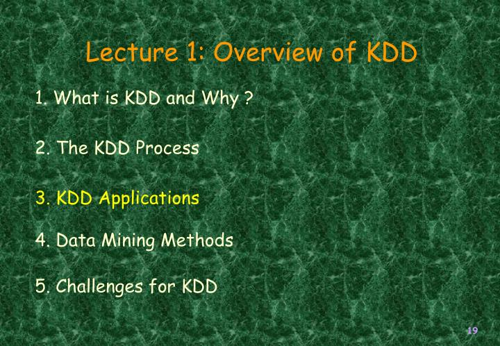 Lecture 1: Overview of KDD