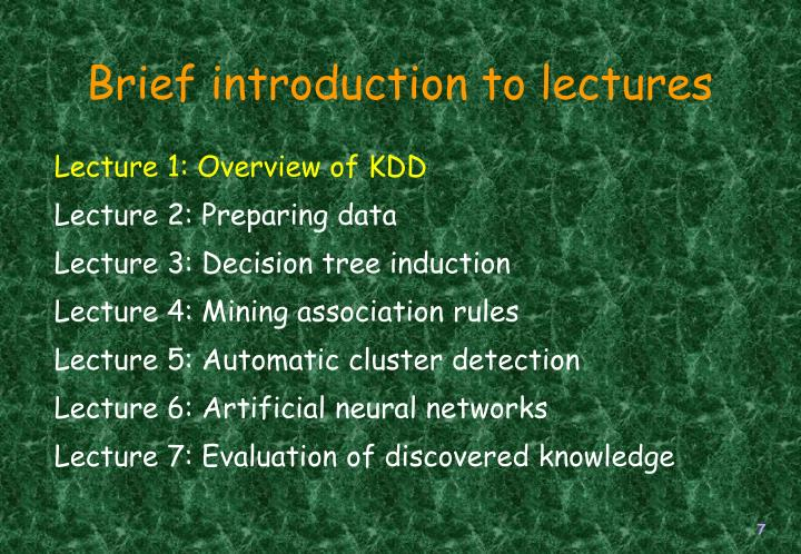 Brief introduction to lectures