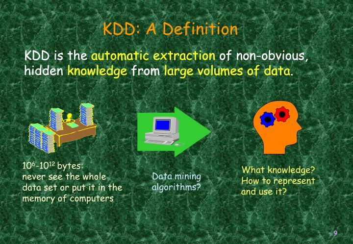 KDD: A Definition