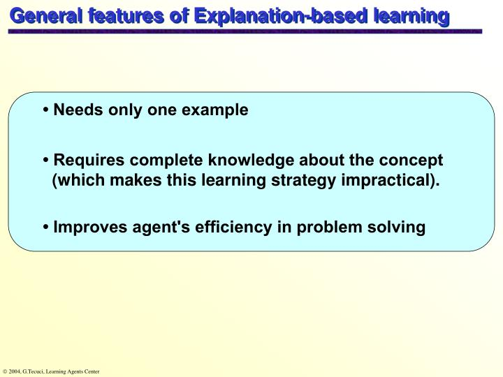 General features of Explanation-based learning