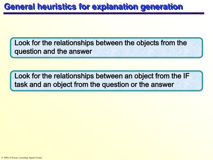 General heuristics for explanation generation