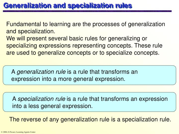 Generalization and specialization rules