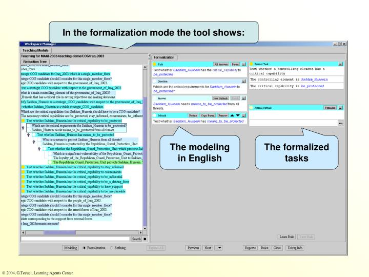 In the formalization mode the tool shows: