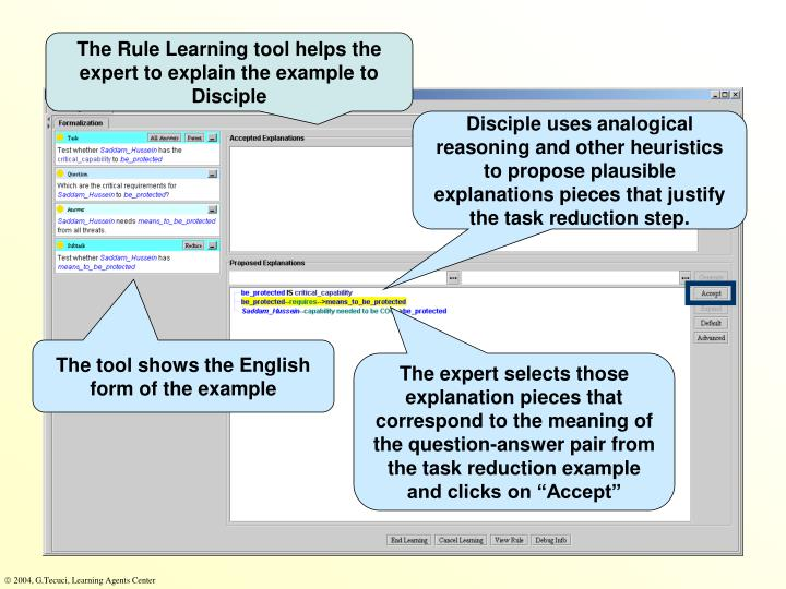 The Rule Learning tool helps the expert to explain the example to Disciple