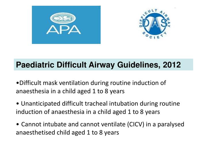 Paediatric Difficult Airway Guidelines, 2012